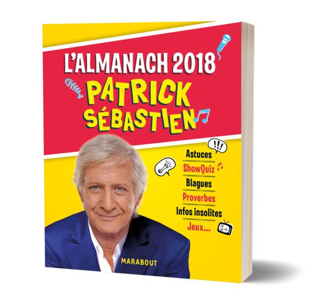 L'almanach 2018 de Patrick Sébastien