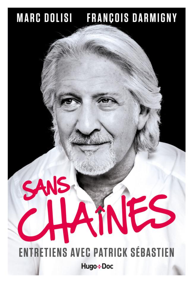 Patrick Sébastien Sans chaîne